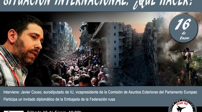 Situación internacional. ¿Qué hacer? Convocatoria de acto público en Madrid