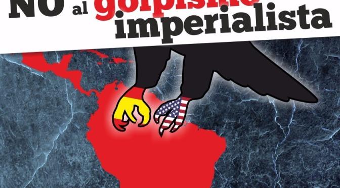 ¡No al golpismo imperialista!