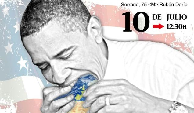OBAMA GO HOME  Madrid 10j 12:30hs