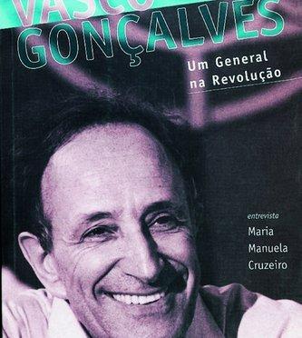 Vasco Gonçalvez. Un general en la Revolución