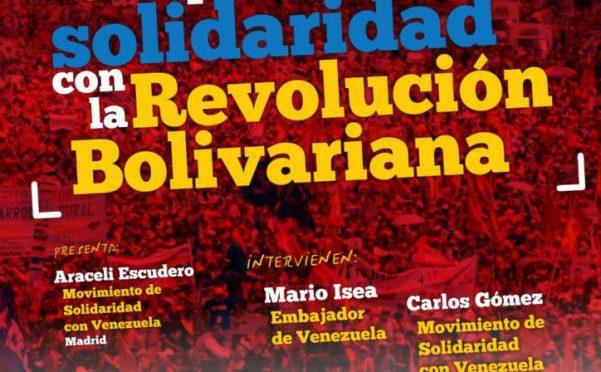 HOY, 22 DE SEPTIEMBRE, EN MADRID, PRESENTACIÓN DE LA CAMPAÑA DE SOLIDARIDAD CON LA REPÚBLICA BOLIVARIANA DE VENEZUELA