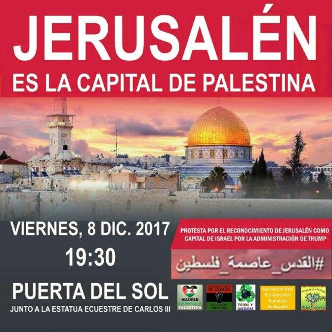 CONTRA LA DECISIÓN DE TRUMP DE RECONOCER A JERUSALÉN COMO LA CAPITAL DE ISRAEL