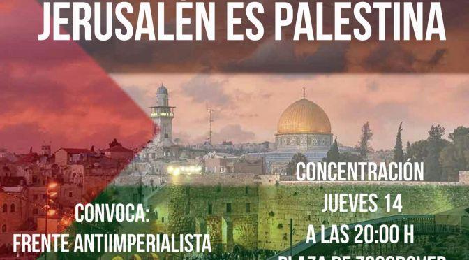 Concentración en Toledo: ¡Jerusalén es Palestina!