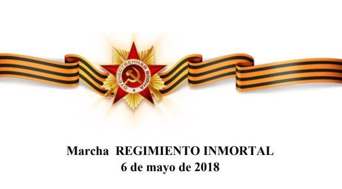 Marcha REGIMIENTO INMORTAL 6 de mayo de 2018
