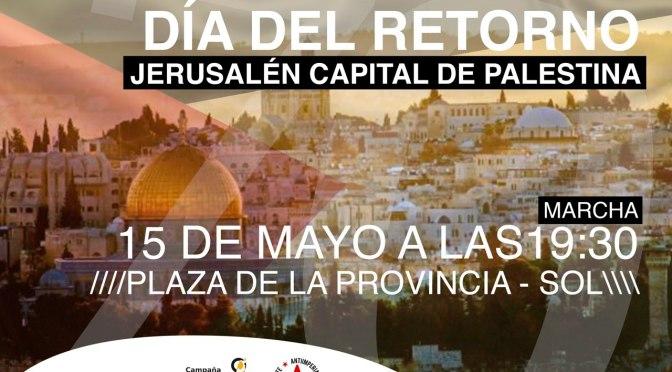15 DE MAYO, DÍA DEL RETORNO. JERUSALÉN CAPITAL DE PALESTINA. 70 AÑOS DE OCUPACIÓN.